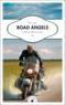 Livres - Road angels ; un tour du monde à moto