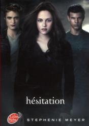 Twilight t.3 ; hésitation