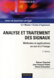 Analyse et traitement des signaux ; méthodes et applications au son et à l'image (2e édition)