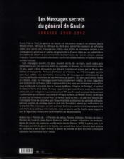 Les messages secrets du général de Gaulle 1940-1942 - 4ème de couverture - Format classique