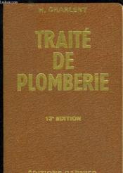 Traite Pratique De Plomberie Et D'Installation Sanitaire - 13e Edition