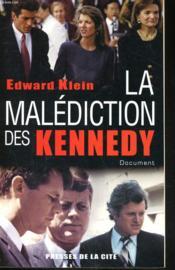La Malediction Des Kennedy - Couverture - Format classique