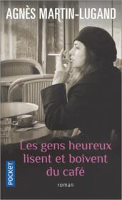 Les gens heureux lisent et boivent du café - Couverture - Format classique