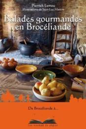 Balades gourmandes en Brocéliande
