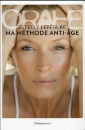 Orahe, ma méthode anti-âge