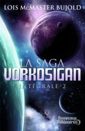 La saga Vorkosigan ; INTEGRALE VOL.2 ; T.4 A T.6 - Couverture - Format classique