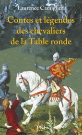 Contes et legendes des chevaliers de la table ronde - Contes et legendes des chevaliers de la table ronde ...