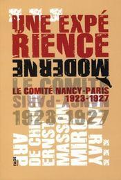 UNE EXPERIENCE MODERNE. Le Comité Paris-Nancy 1923-1927