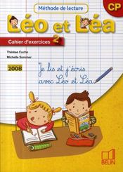 Je lis et j'écris avec Léo et Léa ; méthode de lecture ; CP ; cahier d'exercices t.2