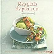 Mes plats de plein air ; légers & gourmands