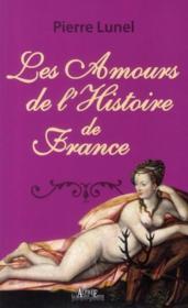 Les amours de l'histoire de France