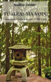 Tu seras ma voix ; messages de Vladik à sa mère (1980-2001)