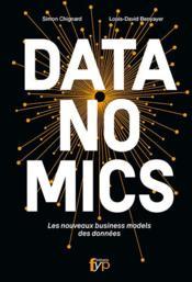 Datanomics ; les nouveaux business models des données - Couverture - Format classique