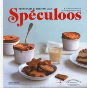 Petits plats et desserts aux spéculoos