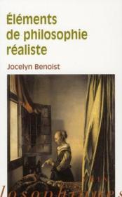 Éléments de philosophie réaliste ; réflexions sur ce que l'on a