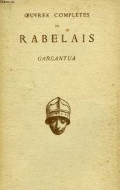 Oeuvres Completes De Rabelais, Gargantua