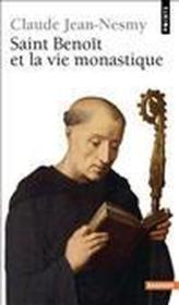 Saint Benoit Et La Vie Monastique