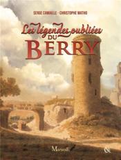 Légendes oubliées du Berry - Couverture - Format classique