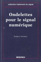 Ondelettes pour le signal numerique