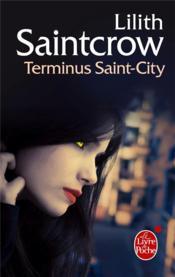 Une aventure de Dany Valentine t.4 ; terminus Saint-City