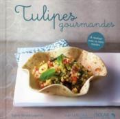 Tulipes gourmandes - Couverture - Format classique