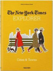 The New York Times explorer ; cities & towns - Couverture - Format classique