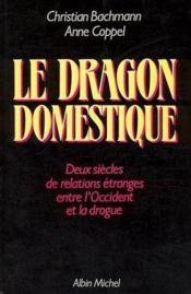 Le Dragon Domestique