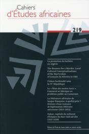 CAHIERS D'ETUDES AFRICAINES N.219 ; les arts contemporains - Couverture - Format classique