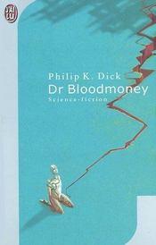 Dr Bloodmoney - Intérieur - Format classique