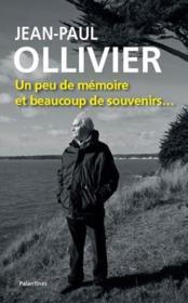 Jean-Paul Olivier, un peu de mémoire et beaucoup de souvenirs