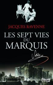 Les sept vies du marquis