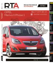 REVUE TECHNIQUE AUTOMOBILE N.795 ; Opel Meriva II Phase 1 ; 1.7 CDTi 110 ch ; 09/2010 à 12/2013 - Couverture - Format classique