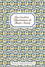 Les recettes bretonnes de tante soizic