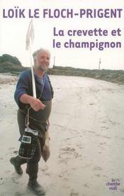 La Crevette Et Le Champignon