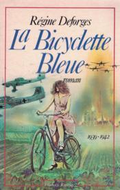 La bicyclette bleue. Tome 1.