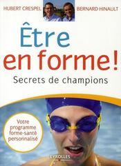 Être en forme ! ; secrets de champions