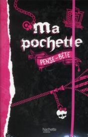 Monster High ; ma pochette pense-bête - Couverture - Format classique