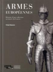 Armes européennes du musée du Louvre - Couverture - Format classique
