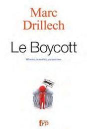 Le boycott ; histoire, actualité, perspectives - Couverture - Format classique