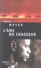 Ame Du Chasseur (L')