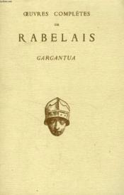 Gargantua (Oeuvres Completes De Rabelais)
