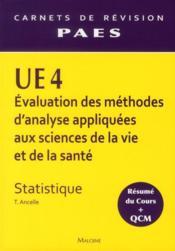 UE4 statistique ; évaluation des méthodes d'analyse appliquées aux sciences de la vie et de la santé ; résumé du cours et QCM