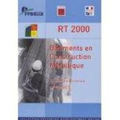 Rt 2000. Batiments En Construction Metallique. Guide De Bonnes Pratiques