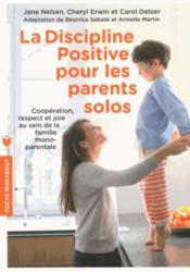 La discipline positive pour les parents solos - Couverture - Format classique