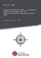 Discours prononcé par M. Bolo,... à la cérémonie funèbre de M. Morenne, curé... de Saint-Cyr-au-Mont-d'Or, le mercredi 21 janvier 1846 [Edition de 1846]