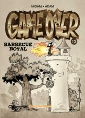 Game over t.12 ; barbecue royal