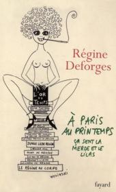À Paris, au Printemps, ça sent la merde et le lilas