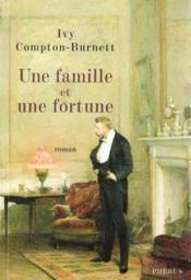 Une famille et une fortune