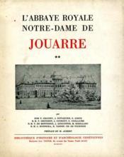 L'abbaye royale de Notre-Dame de Jouarre.