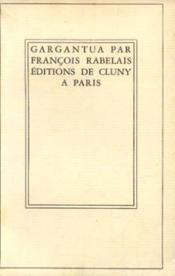 Rabelais François, Gargantua (Oeuvres de François rabelais tome 1)